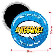 Personalised Awesome 38mm Magnets Pack of 10