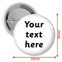 Personalised Text Only 25mm Badges Pack of 10