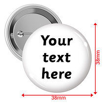 Personalised Text Only 38mm Badges Pack of 10