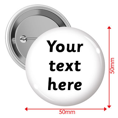 Personalised Text Only 50mm Badges Pack of 10