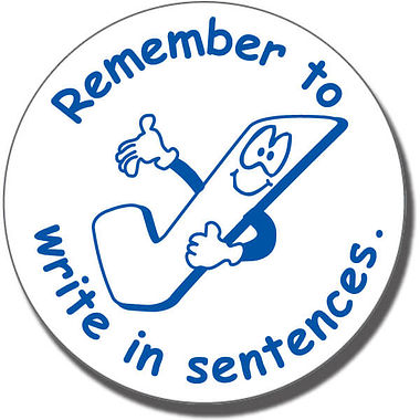 Remember to Write in Sentences - Blue Ink (25mm)