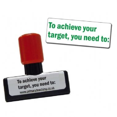 To Achieve Your Target, You Need To: Pre-inked Stamper