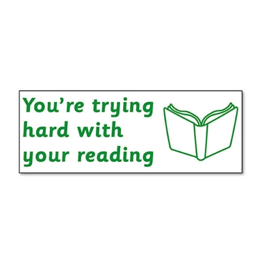 You're Trying Hard With Your Reading Stamper - Green Ink (38mm x 15mm)