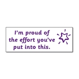 'I'm Proud of the Effort You've Put into This' Stamper - Purple Ink (38mm x 15mm)