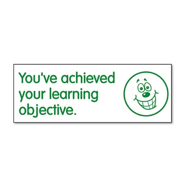 You've Acheived Your Learning Objective Stamper - Green Ink (38mm x 15mm)