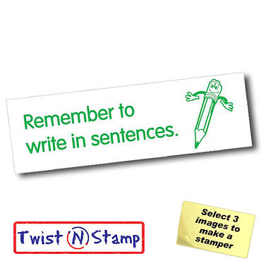 Remember to Write In Sentences Stamper - Twist N Stamp