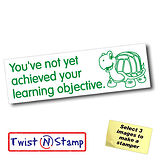 Not Acheived Learning Objective Tortoise - Stamper Twist N Stamp