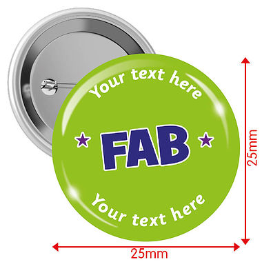 Customised Fab Badges - Green (10 Badges - 25mm)