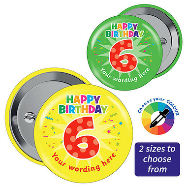 Customised Happy 6th Birthday Badges (10 Badges)