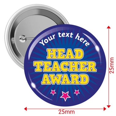 Customised Head Teacher Award Badges (10 Badges - 25mm)