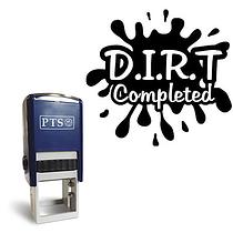 'D.I.R.T Completed' Stamper - Black Ink (25mm)