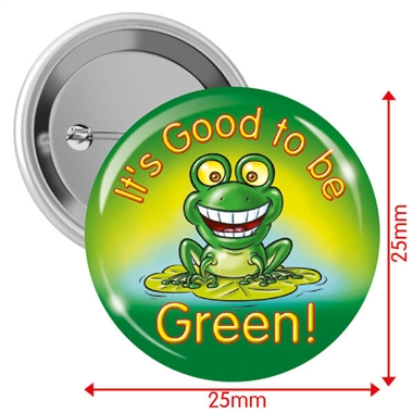 Good to be Green Badges (10 Badges - 25mm)