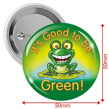 Good to be Green Badges (10 Badges - 50mm)
