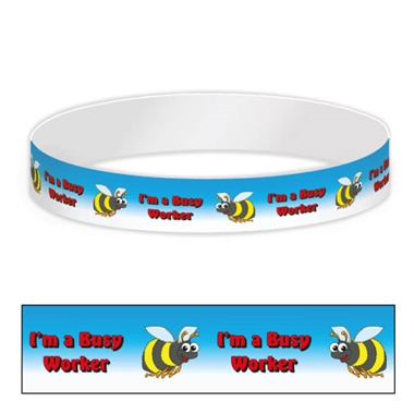 I'm a Busy Worker Wristbands (10 Wristbands - 265mm x 18mm)