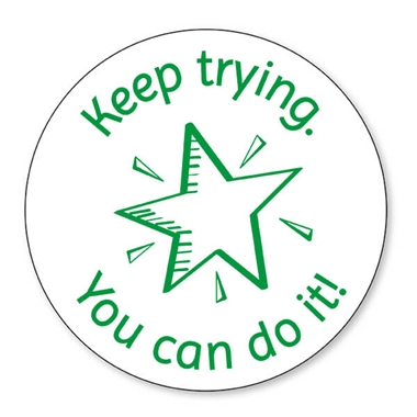 Keep Trying You Can Do It Stamper - Green Ink (25mm)