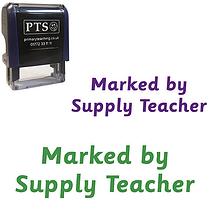 Marked by Supply Teacher Stamper (38mm x 15mm)