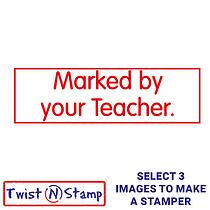Marked By Your Teacher Stamper - Twist N Stamp
