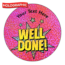 Personalised Holographic Well Done Pow Stickers (72 Stickers - 35mm)