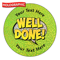 Personalised Holographic Well Done Speech Bubble Stickers (72 Stickers - 35mm)