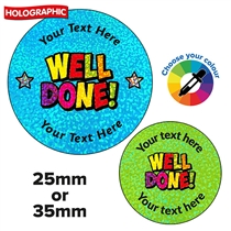 Personalised Holographic Well Done Stickers (70 Stickers - 25mm)