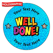 Personalised Holographic Well Done Stickers (72 Stickers per set - 35mm)