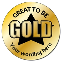 Personalised Metallic Great to be Gold Stickers (35 per sheet - 37mm)