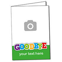 Upload Your Own Image Goodbye Greeting Card (A5)