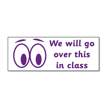 We Will Go Over This In Class Stamper - Purple Ink (38mm x 15mm)