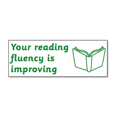 Your Reading Fluency is Improving Stamper - Green Ink (38mm x 15mm)
