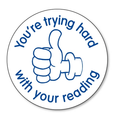 You're Trying Hard with Your Reading Stamper - Blue Ink (25mm)