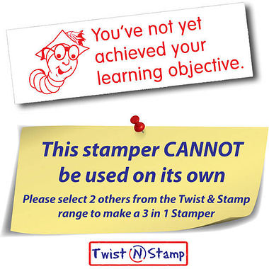 You've Not Yet Achieved Your Learning Objective Stamper - Twist N Stamp